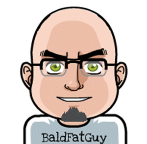 The Bald Fat Guy !